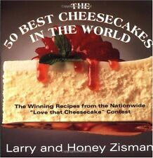 The 50 Best Cheesecakes in the World: The Winning Recipes from the Nationwide L