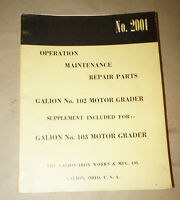1955 Galion 102 & 103 Motor Grader Operation Maintenance Repair Manual P/N 2001