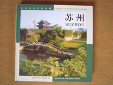 """Suzhou – A chinese city of historical and cultural fame"""