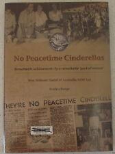 No Peacetime Cinderellas Roslyn Burge War Widows Guild of Australia NSW Ltd