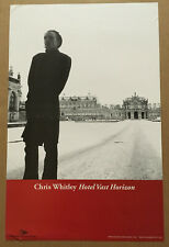 CHRIS WHITLEY Rare 2003 PROMO POSTER for Hotel CD 11x17 NEVER DISPLAYED USA