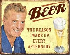 Beer The Reason I Wake Up Every Afternoon Metal Tin Sign Humor Funny Bar Decor
