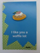 ood I like you a waffle lot awful tack PIN IT POWER ENAMEL Ganz humor