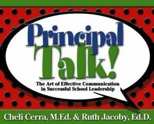 Principal Talk!: The Art of Effective Communication in Successful School Leaders