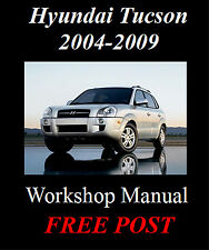 HYUNDAI TUCSON 2004 - 2009 COMPLETE WORKSHOP MANUAL ON CD - THE BEST !!