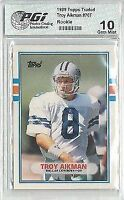 TROY AIKMAN 1989 Topps Traded Rookie Card PGI 10 Cowboys