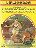 IL REVERENDO RANDOLLPH E IL PROBLEMA DELLA GRACE - CHARLES MERRILL SMITH