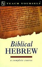 Teach Yourself Biblical Hebrew Complete Course, Harrison, R. K., Teach Yourself