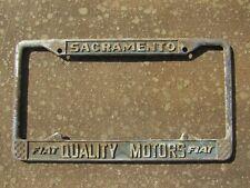 Vintage Sacramento Fiat Quality Motors Dealership Holder License Frame Tag Old