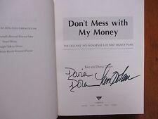 "KEN & DARIA DOLAN Signed Book (""DON'T MESS WITH MY MONEY""-2003 1st Edit Hardback"