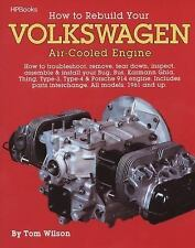 How to Rebuild Your Volkswagen Air-Cooled Engine: How to Troubleshoot, Remove, T