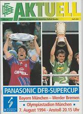 Orig.PRG   DFB Supercup  1994  WERDER BREMEN - BAYERN MÜNCHEN  !!  SELTEN
