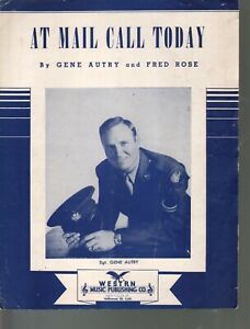 At Mail Call Today 1945 Gene Autry Sheet Music