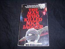 THE MAN WHO KILLED MICK JAGGER David Littlejohn CORGI 1979 1st UK Paperback