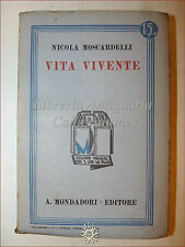 Nicola Moscardelli, VITA VIVENTE 1934 Libri Azzurri Mondadori Romanzo