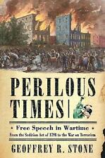 Perilous Times: Free Speech in Wartime from The Sedition Act of 1798 t-ExLibrary