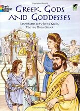 Greek Gods and Goddesses (Dover Classic Stories Coloring Book) by John Green, Co