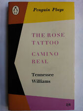 TENNESSEE WILLIAMS.THE ROSE TATTOO.CAMINO REAL.PENGUIN PLAYS 1ST 58 PL21 NR MINT