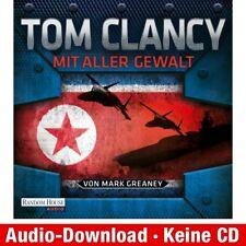 Hörbuch-Download (MP3) ★ Tom Clancy, Mark Greaney: Mit aller Gewalt