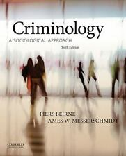 NEW - Criminology: A Sociological Approach