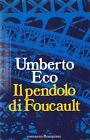 ECO Umberto - Il pendolo di Foucault. Seconda edizione