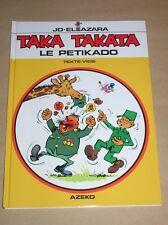 BD / TAKA TAKATA / LE PETIKADO / EO 1995 AVEC DEDICACE ET DESSIN /EXCELLENT ETAT