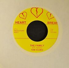HEAR IT OBSCURE COUNTRY Tom Holmes Heart Break 45 The Family and The Scout
