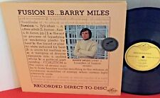 Audiophile BARRY MILES Fusion Is...Barry Miles 1978 CENTURY Direct To Disc LP