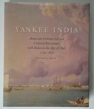 Yankee India DJ HC Book Historical Accounts of Ship Trade c.1784-1860 Susan Bean