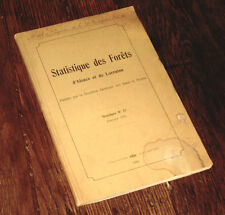 statistique des forêts d'Alsace et de Lorraine n°49 1932