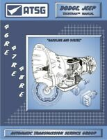 ATSG 46RE 47RE 48RE Transmission Repair Manual Dodge Jeep