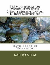 365 Days Math Multiplication: 365 Multiplication Worksheets with 2-Digit...