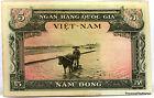 Billete Sur Vietnam de banco , 5 Dong tipo 1955-56 circula pick 2