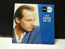 MIGUEL BOSE Lay down on me 248017-7
