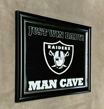OAKLAND RAIDERS Man Cave Framed 8x10 Photo Just Win Baby