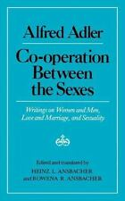 Co-Operation Between the Sexes: Writings on Women and Men, Love and Marriage,...