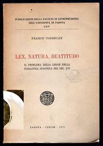 Lex natura beatitudo Todescan Franco Cedam 1973