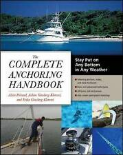 NEW The Complete Anchoring Handbook: Stay Put on Any Bottom in Any Weather
