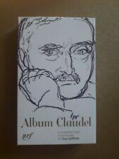 Album Pléiade CLAUDEL / Guy GOFFETTE