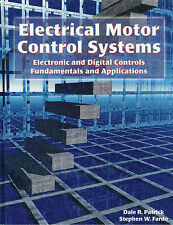 Electrical Motor Control Systems by Dale Patrick & Stephen Fardo