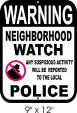 NEIGHBORHOOD WATCH SIGN  Security Theft CCTV Video Surveillance Alarm Warning