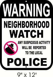 NEIGHBORHOOD WATCH SIGN  Security Theft CCTV Video Surveillance Alarm Warning