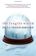 The Fragile World by Paula Treick DeBoard