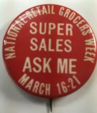 WHITEHEAD & HOAG*NATIONAL RETAIL GROCERS WEEK*SUPER SALES ASK ME*VINTAGE PINBACK