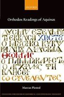 Orthodox Readings of Aquinas [Changing Paradigms in Historical and Systematic Th
