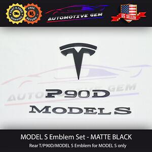 MODEL S P90D Emblem Rear Trunk T Badge Matte Black Logo Sticker Set for TESLA