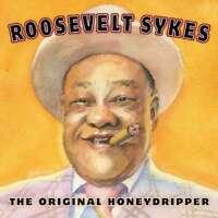 Sykes,roosevelt - The Original Honeydripper NEW CD