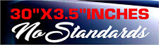 No Standards Windshield Banner Sticker Decal Vinyl Boost Funny Turbo Euro Low