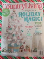 Country Living Dec 2019 and the Pioneer Woman Magazines holiday 2019