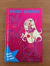 Really, Really Pearlie by Wendy Harmer (Hardback, 2007) Used VGC. 3 books in 1